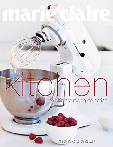 "Marie Claire"" Kitchen: Cranston, Michele"