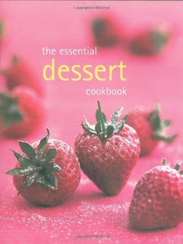 9781740454117: The Essential Dessert Cookbook