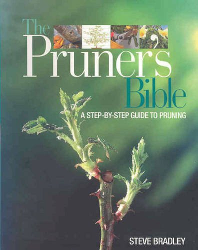 9781740454704: The Pruner's Bible