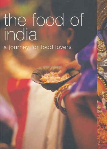 9781740454728: The Food of India: A Journey for Food Lovers (Food of the World)