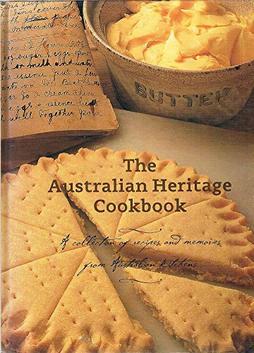 9781740456272: The Australian Heritage Cookbook - A Collection of Recipes and Memories from Australian Kitchens
