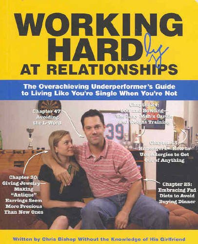 9781740456395: Working Hardly at Relationships