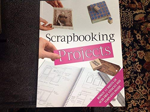 9781740456401: Scrapbooking Projects Bonus! 12 Sheets of Acid-free Stencils and Templates Inside