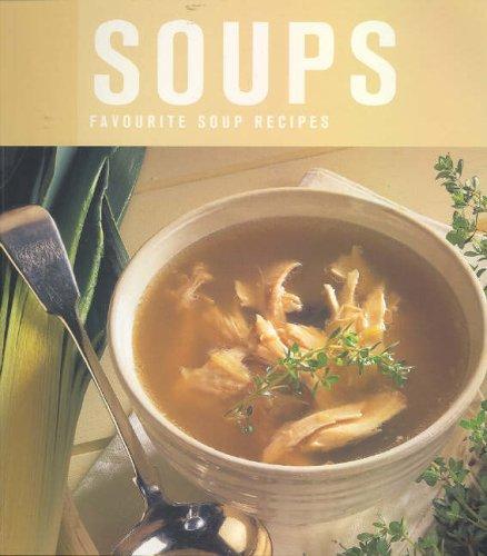 Soups: Favourite Soup Recipes (Best Ever series): Murdoch Books