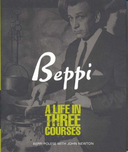 Beppi A Life in Three Courses