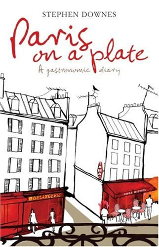 9781740458818: Paris on a Plate: A Gastronomic Diary
