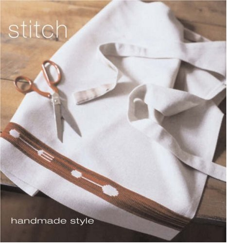 Stitch (Handmade Style) (9781740458832) by Penny Black