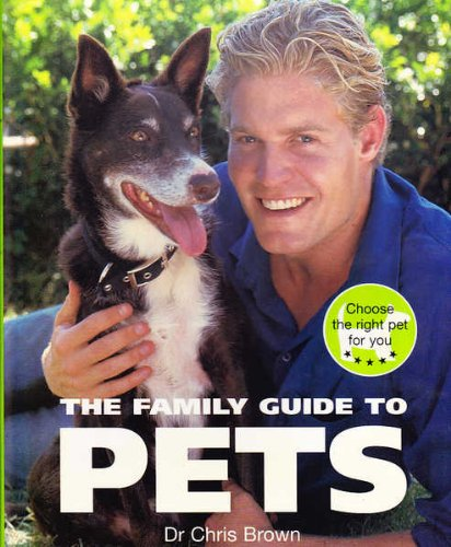 9781740459242: The Family Guide to Pets (DTD Ed)