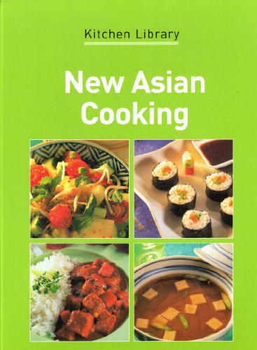 New Asian Cooking: Stephen, Wendy (editor); Kitchen Library