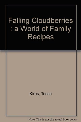 9781740459938: Falling Cloudberries : a World of Family Recipes