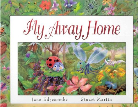 Fly Away Home (Pop-Up Books): Edgecombe, Jane