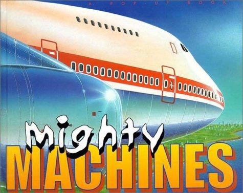 9781740471664: Mighty Machines (Mini Machines Pop-Ups & Set)