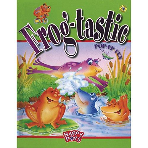 9781740473156: Frog-tastic: Pop-Up Fun (Happy Pops)