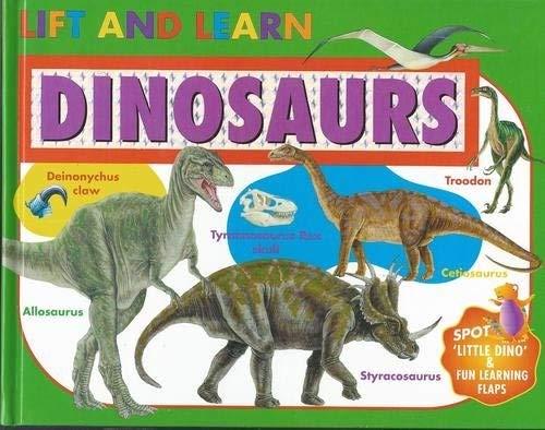 9781740476195: Lift & Learn Dinosaurs: Board Book