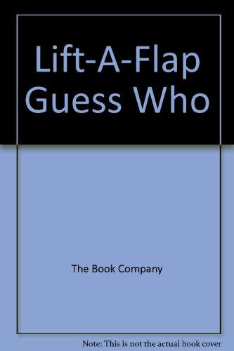 9781740476201: Lift-a-flap Guess Who: Board Book