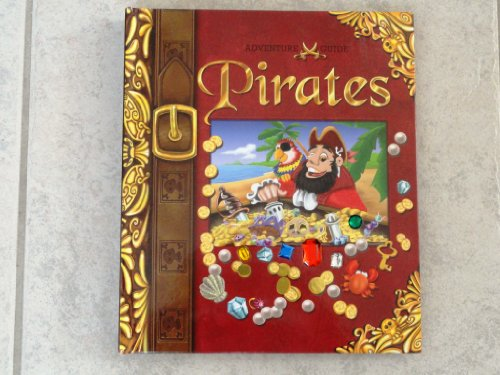 Adventure Guide - Pirates (Lift-the-Flap, Fold-out, Pop-up,: The Book Company