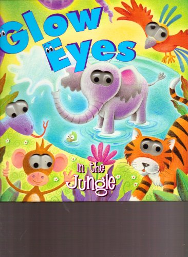 9781740479585: Glow Eyes in the Jungle