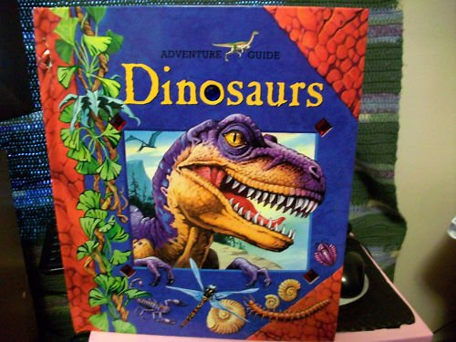 Adventure Guide - Dinosaurs (Adventure Guide)
