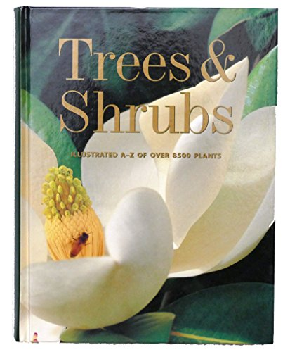 TREES & SHRUBS: ILLUSTRATED A - Z OF OVER 8500 PLANTS: Wasson, Ernie