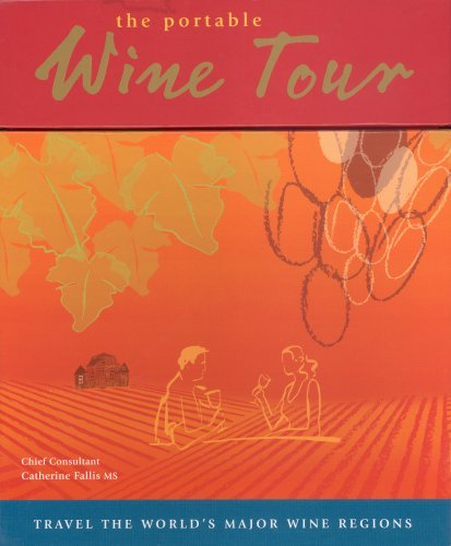 THE PORTABLE WINE TOUR: Fallis, Catherine (Chief consultant), Perry, Cheryl (man. dir.) and Sarah ...