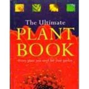 9781740481045: The Ultimate Plant Book