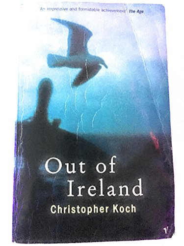 9781740510059: Out Of Ireland (Volume Two Of Beware Of The Past)