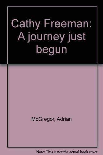 Cathy Freeman : a Journey Just Begun - McGregor, Adrian