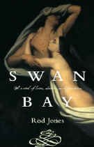 9781740510721: Swan Bay: A Novel of Destiny, Desire and Death