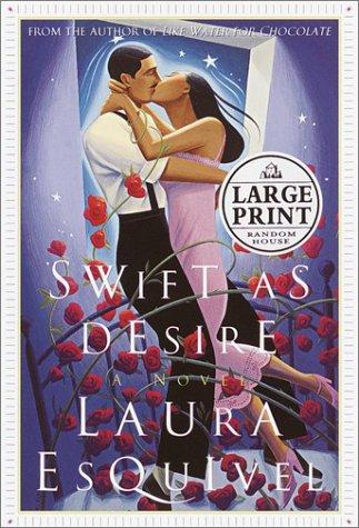 9781740510820: Swift as Desire (Random House Large Print)