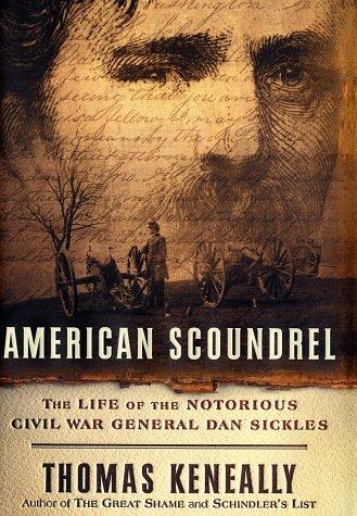 9781740510837: American Scoundrel : Murder, Love and Politics in Civil War America