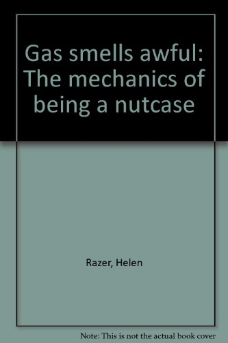 9781740510950: Gas smells awful: The mechanics of being a nutcase