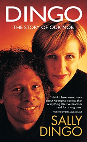 9781740511025: Dingo the Story of Our Mob