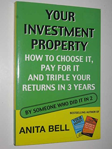 Your Investment Property: Anita Bell