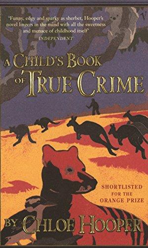 9781740512084: A Child's Book of True Crime
