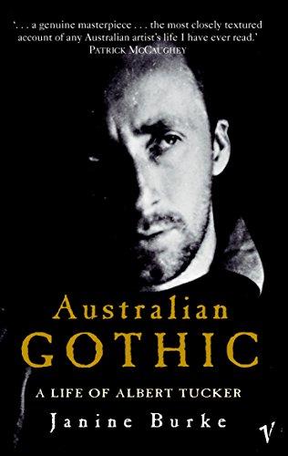 9781740512237: Australian Gothic : A Life of Albert Tucker