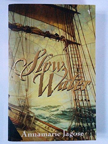 Slow Water: Jagose, Annamarie