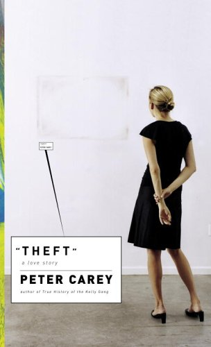 9781740512565: Theft, A Love Story