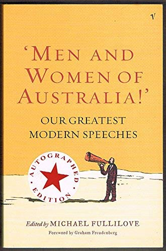 9781740512985: Men and Women of Australia!' Our Greatest Modern Speeches [Taschenbuch] by