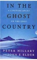 In the Ghost Country: Hillary, Peter; Elder, John E.