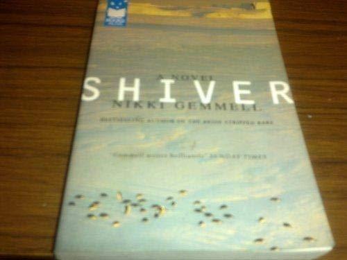 9781740513241: Shiver : A Novel
