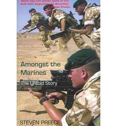 9781740513548: Amongst the Marines: The Untold Story