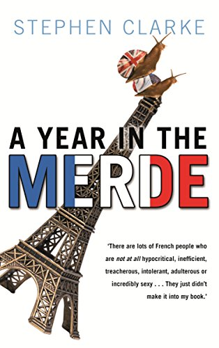9781740513739: A Year in the Merde