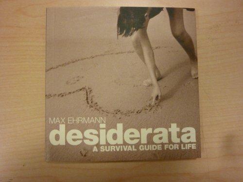 9781740514569: Desiderata - A Survival Guide For Life