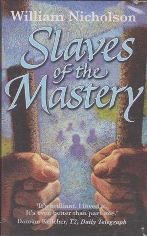 9781740517560: Slaves of the Mastery