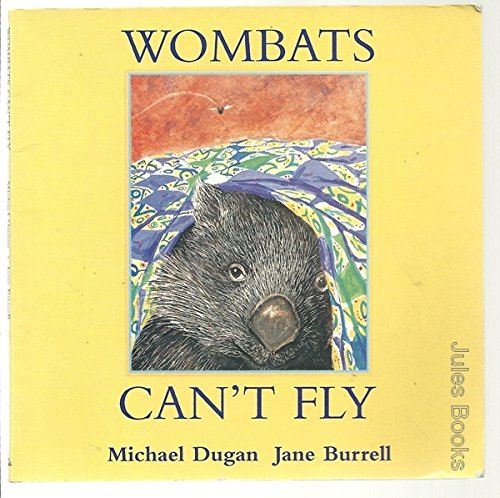 9781740518949: Wombats Can't Fly