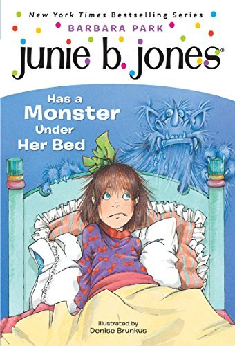 9781740519700: Junie B. Jones Has a Monster under Her Bed by Park, Barbara (2004) Paperback