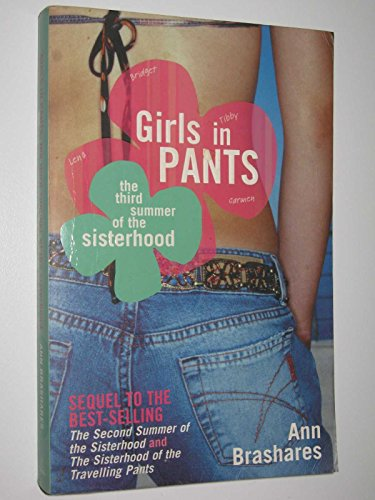 9781740519939: Girls in Pants : The Third Summer of the Sisterhood
