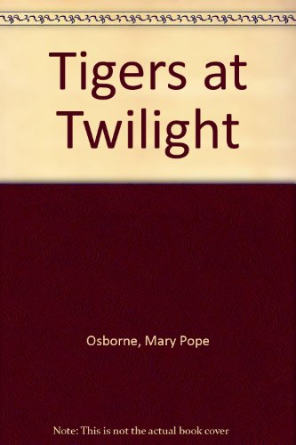 9781740519960: Tigers at Twilight