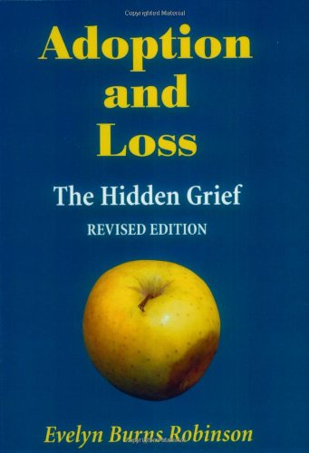 9781740530002: Adoption and Loss - The Hidden Grief