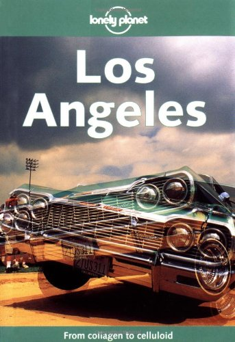9781740590211: Lonely Planet Los Angeles (Lonely Planet Los Angeles, San Diego & Southern California)